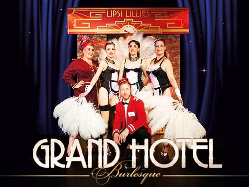 Grand Hotel Burlesque mit den Lipsi Lillies, Foto © Frank Helbig